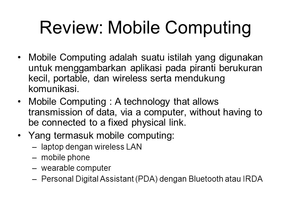 Review: Mobile Computing