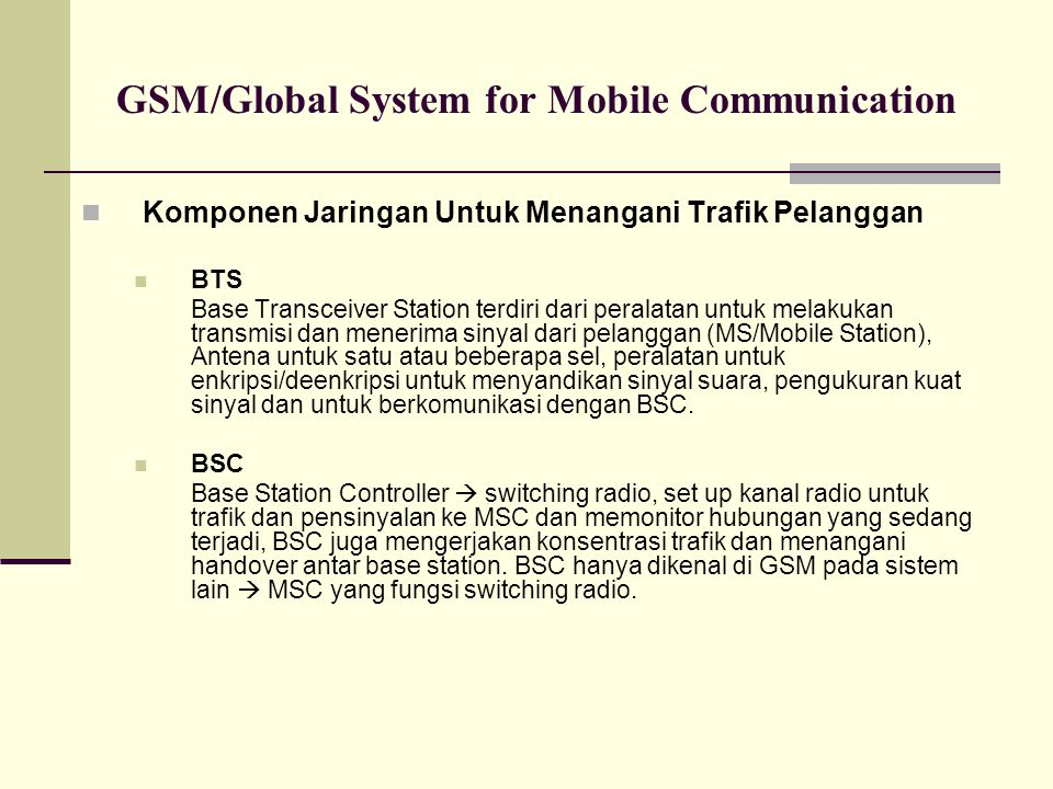 GSM/Global System for Mobile Communication