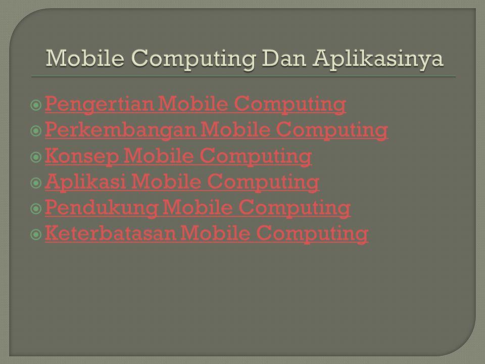 Mobile Computing Dan Aplikasinya
