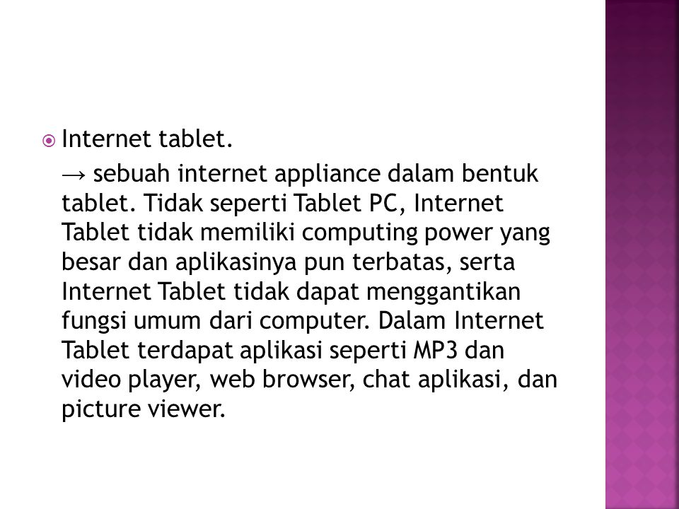 Internet tablet.