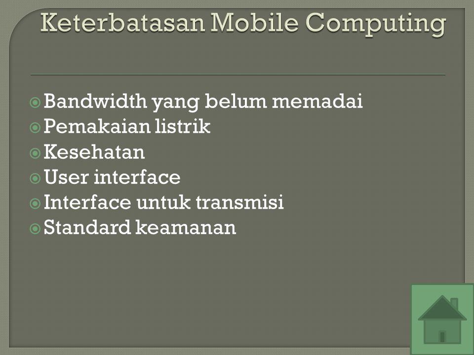Keterbatasan Mobile Computing