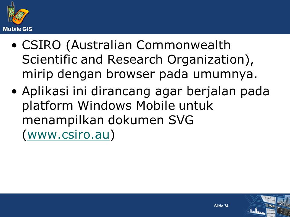 CSIRO (Australian Commonwealth Scientific and Research Organization), mirip dengan browser pada umumnya.