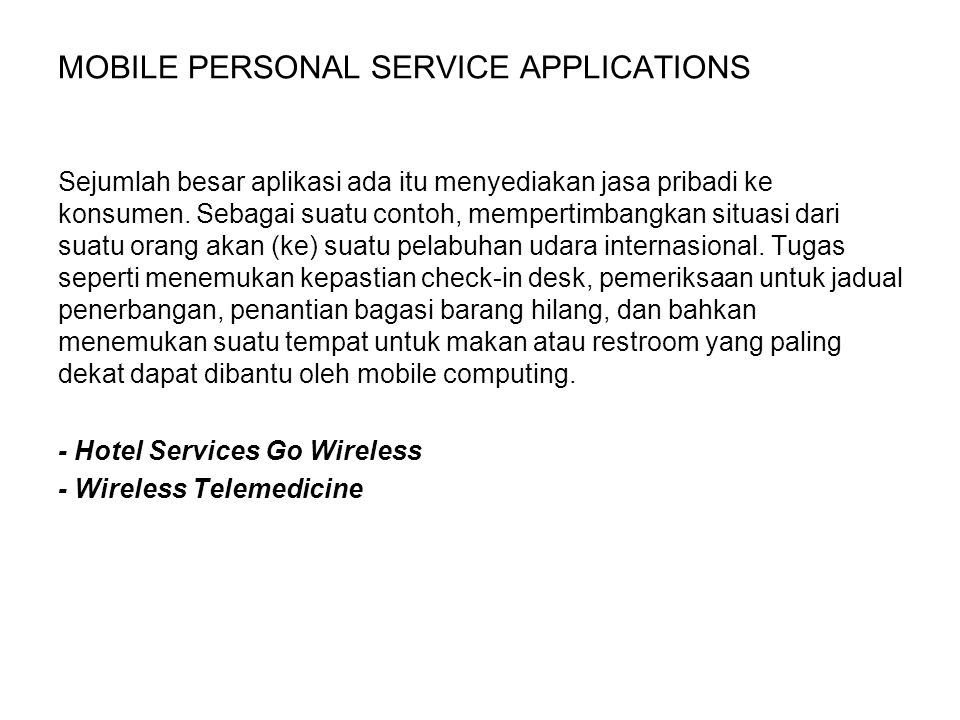 MOBILE PERSONAL SERVICE APPLICATIONS