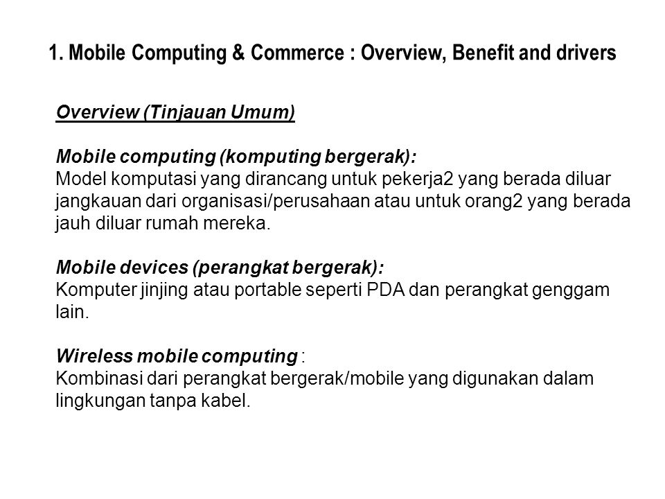 1. Mobile Computing & Commerce : Overview, Benefit and drivers
