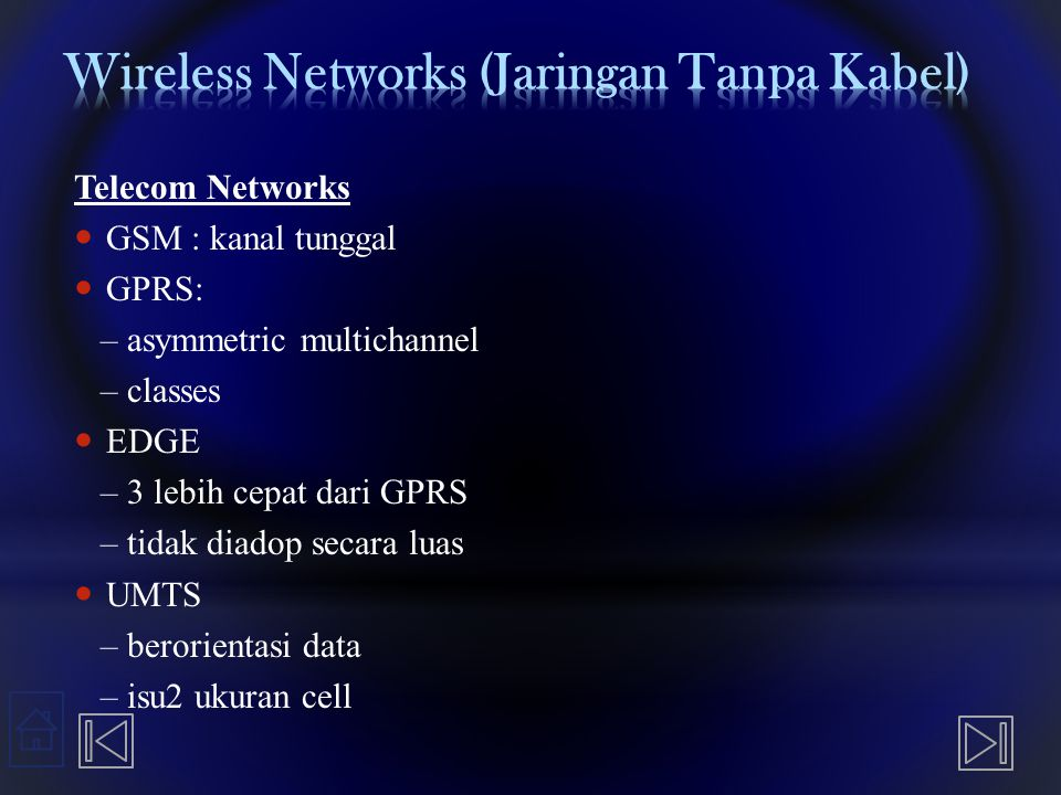 Wireless Networks (Jaringan Tanpa Kabel)