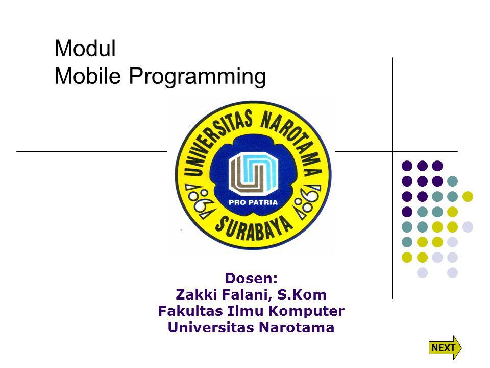 Dosen: Zakki Falani, S.Kom Fakultas Ilmu Komputer Universitas Narotama