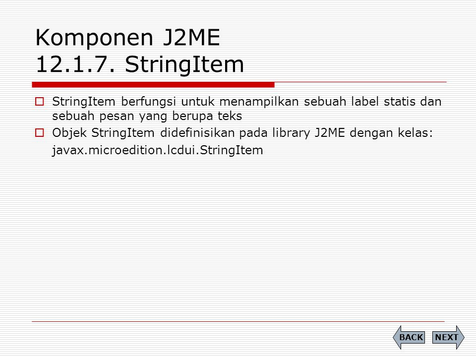 Komponen J2ME 12.1.7. StringItem