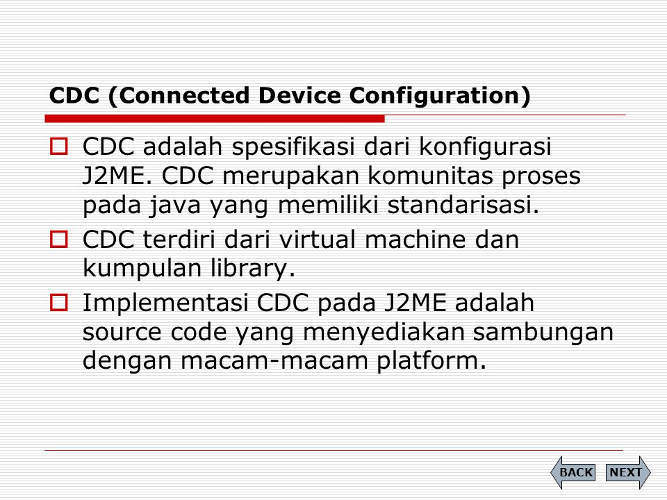 CDC (Connected Device Configuration)