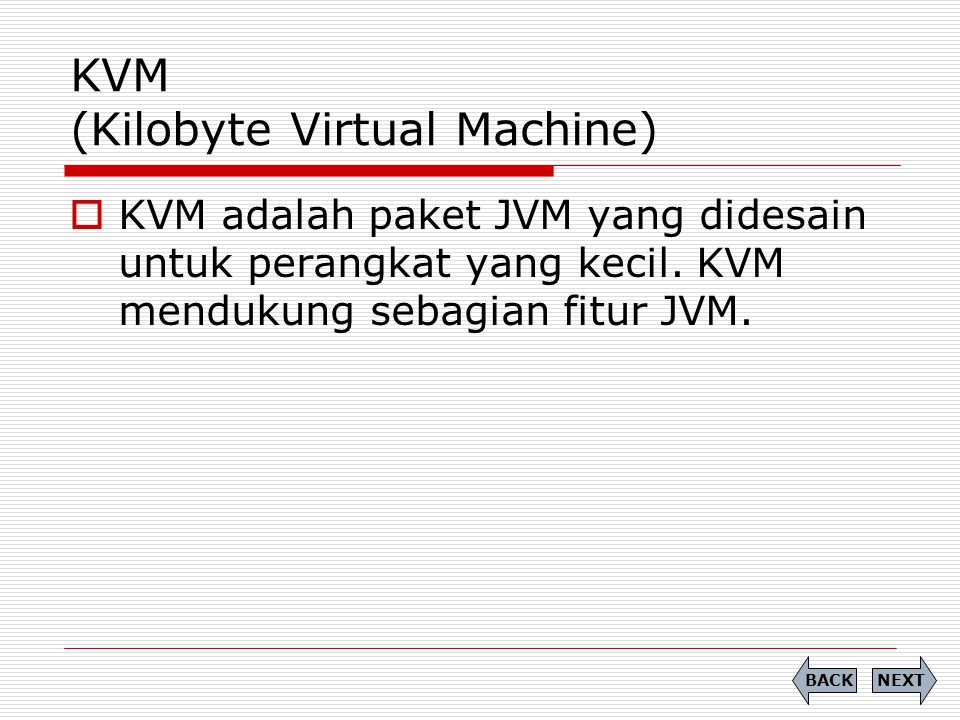 KVM (Kilobyte Virtual Machine)