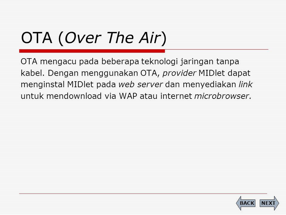 OTA (Over The Air) OTA mengacu pada beberapa teknologi jaringan tanpa