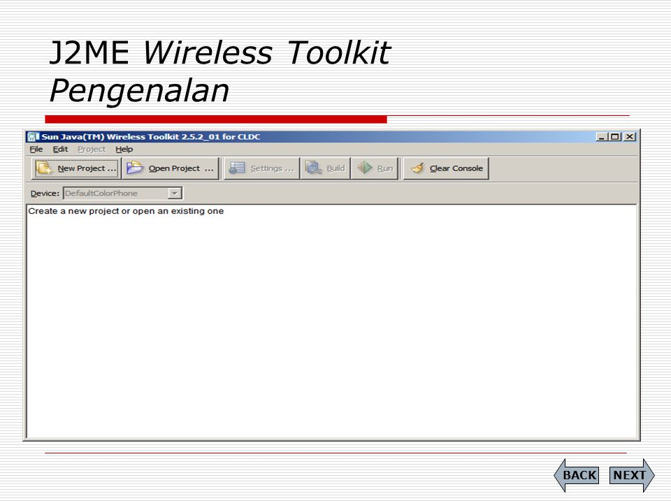 J2ME Wireless Toolkit Pengenalan