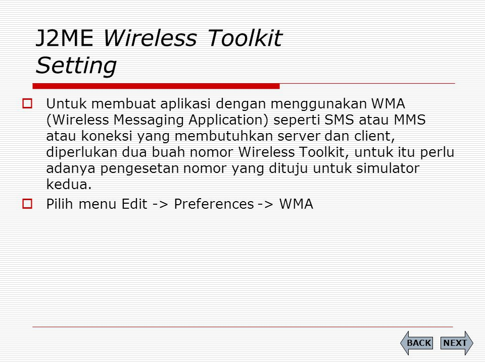 J2ME Wireless Toolkit Setting
