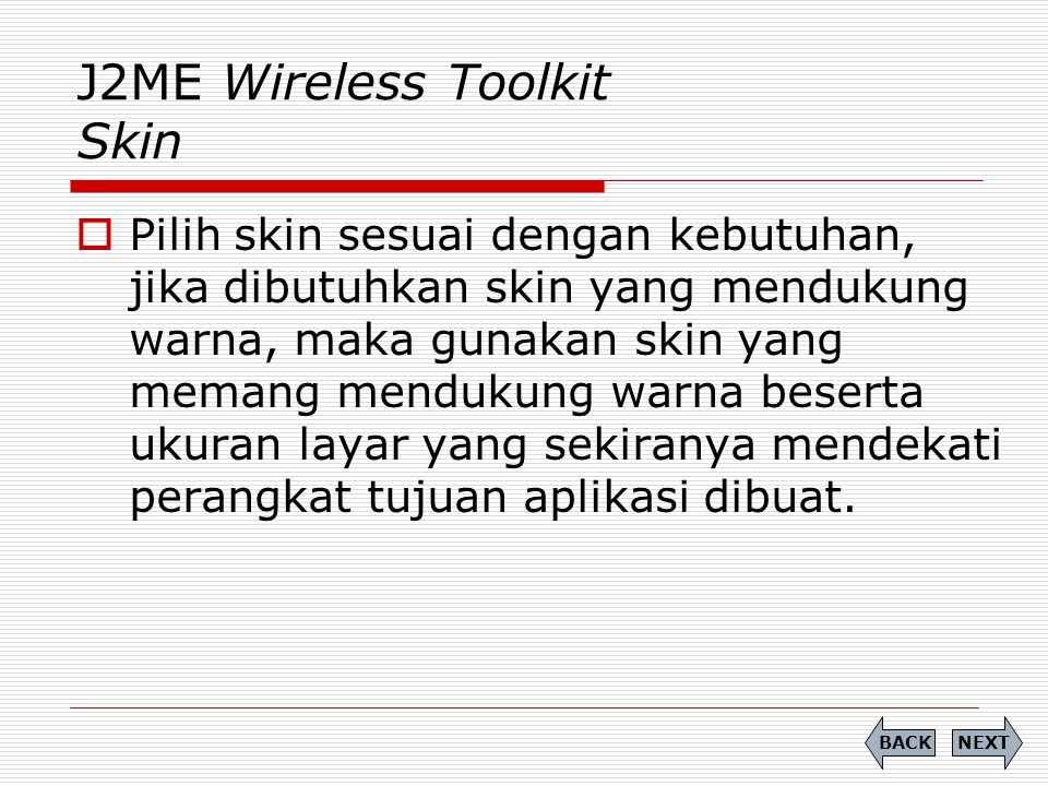 J2ME Wireless Toolkit Skin