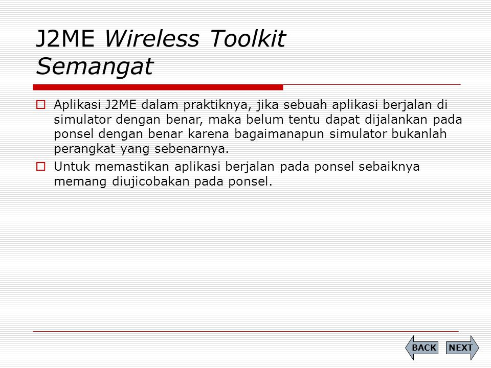 J2ME Wireless Toolkit Semangat