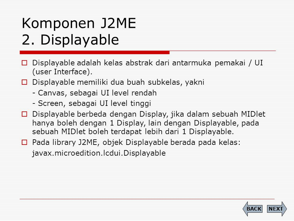 Komponen J2ME 2. Displayable