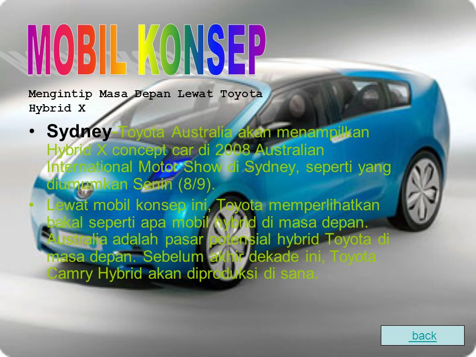 MOBIL KONSEP Mengintip Masa Depan Lewat Toyota Hybrid X.