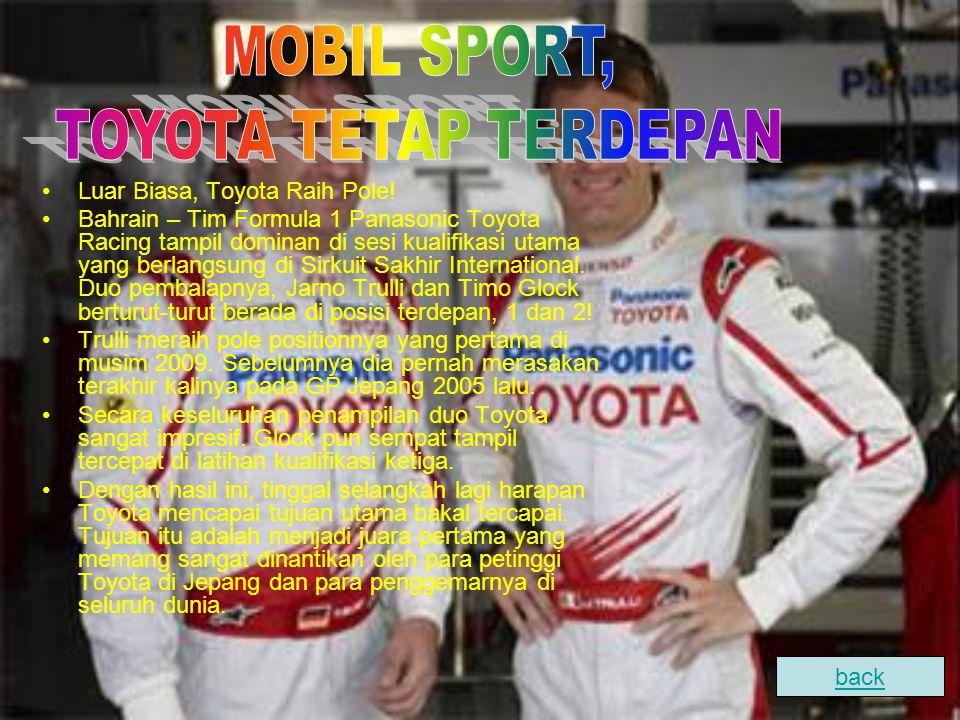 MOBIL SPORT, TOYOTA TETAP TERDEPAN Luar Biasa, Toyota Raih Pole!