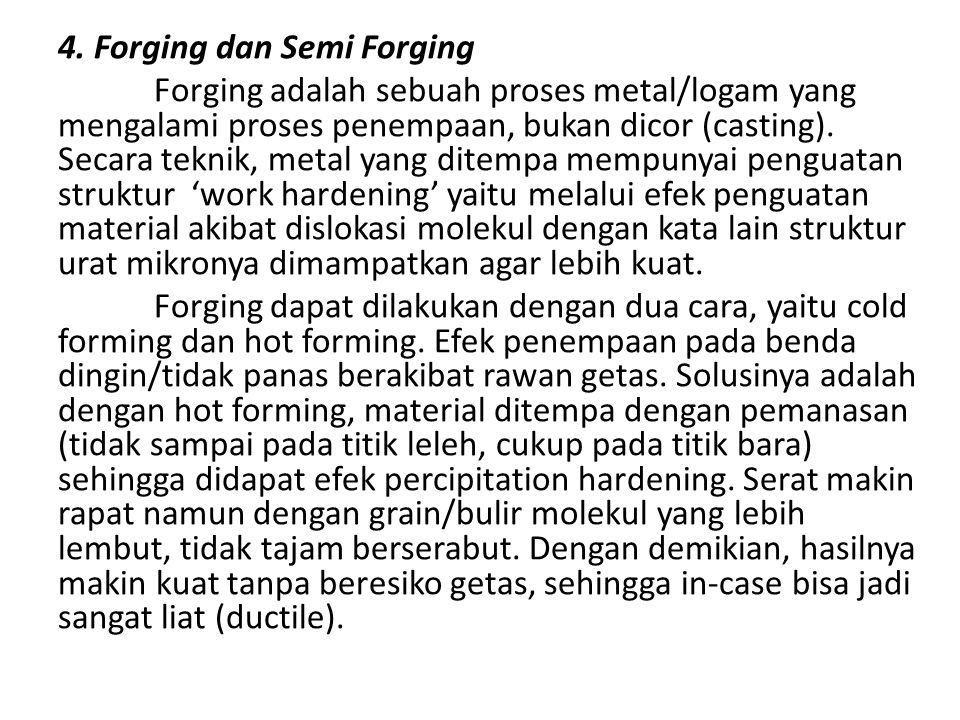 4. Forging dan Semi Forging
