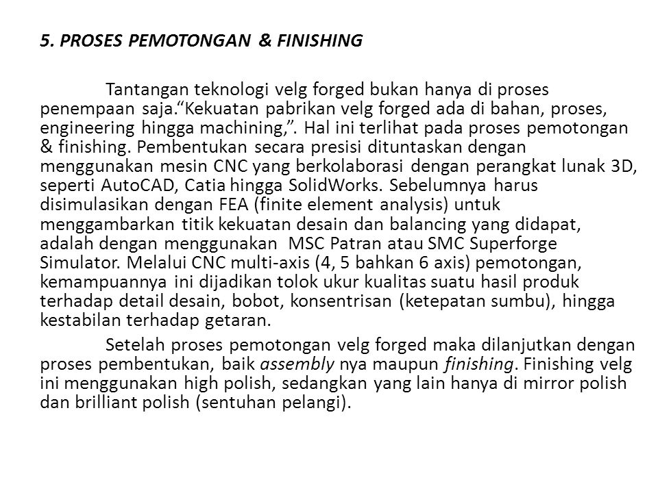 5. PROSES PEMOTONGAN & FINISHING