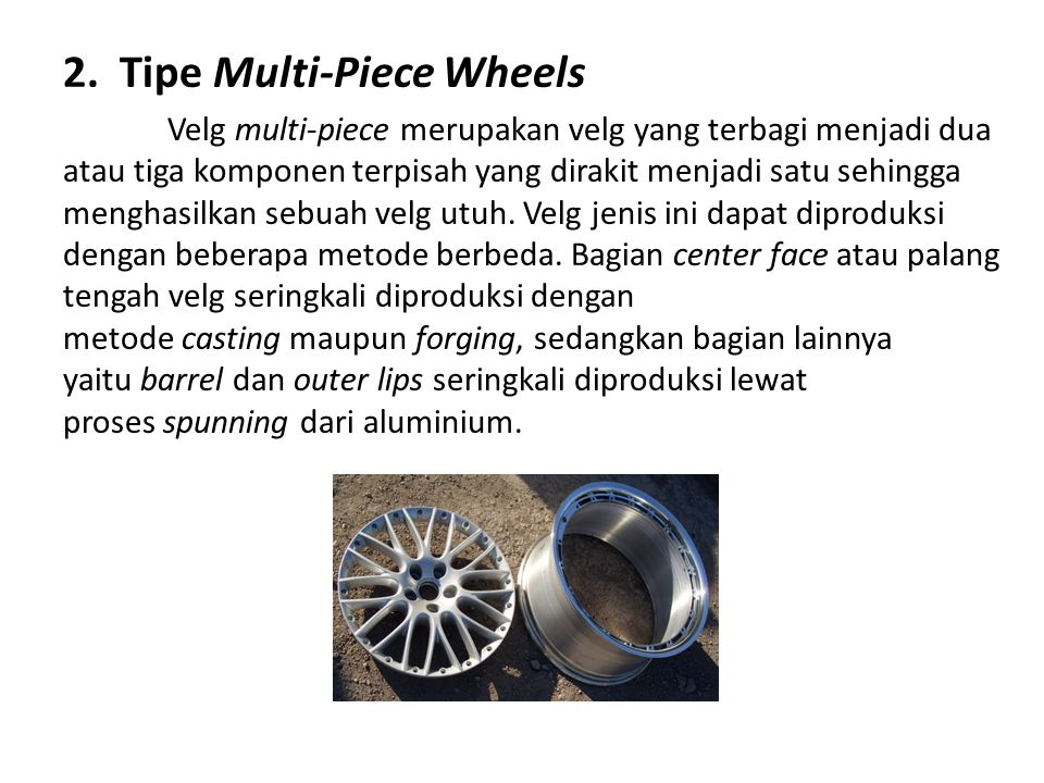 2. Tipe Multi-Piece Wheels