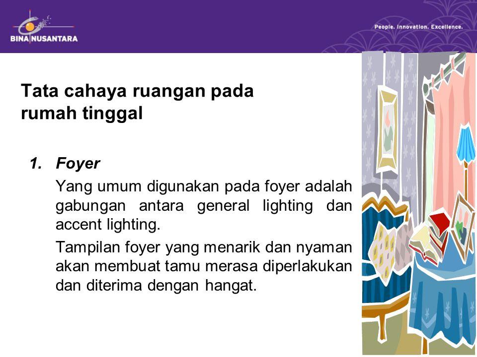 Tata cahaya ruangan pada rumah tinggal