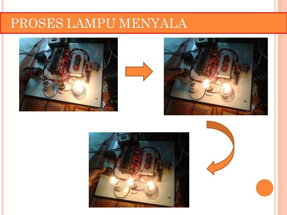 PROSES LAMPU MENYALA