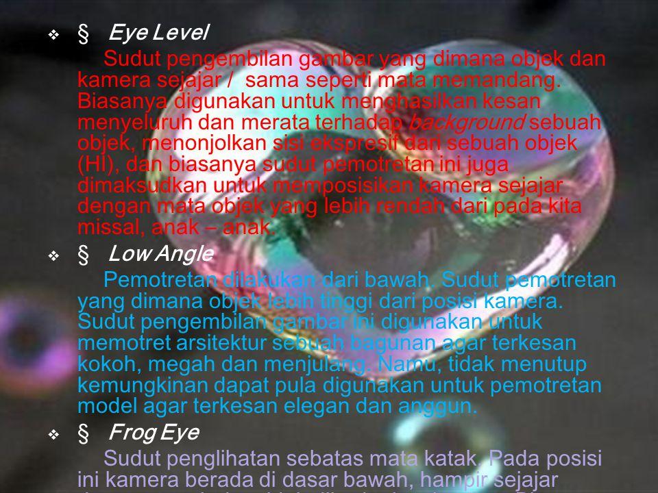 § Eye Level