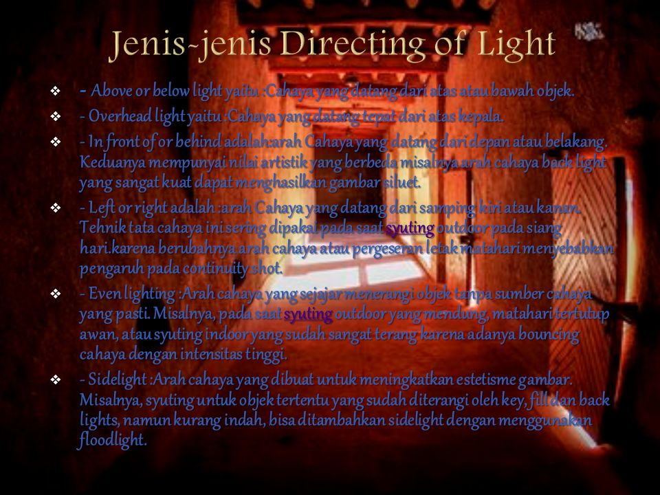 Jenis-jenis Directing of Light