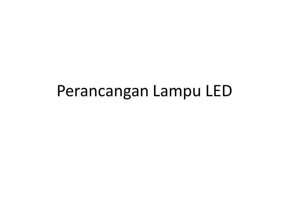 Perancangan Lampu LED
