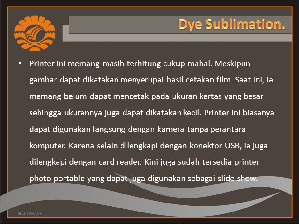 Dye Sublimation.