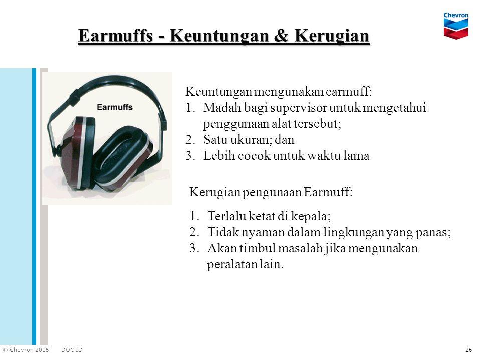 Earmuffs - Keuntungan & Kerugian