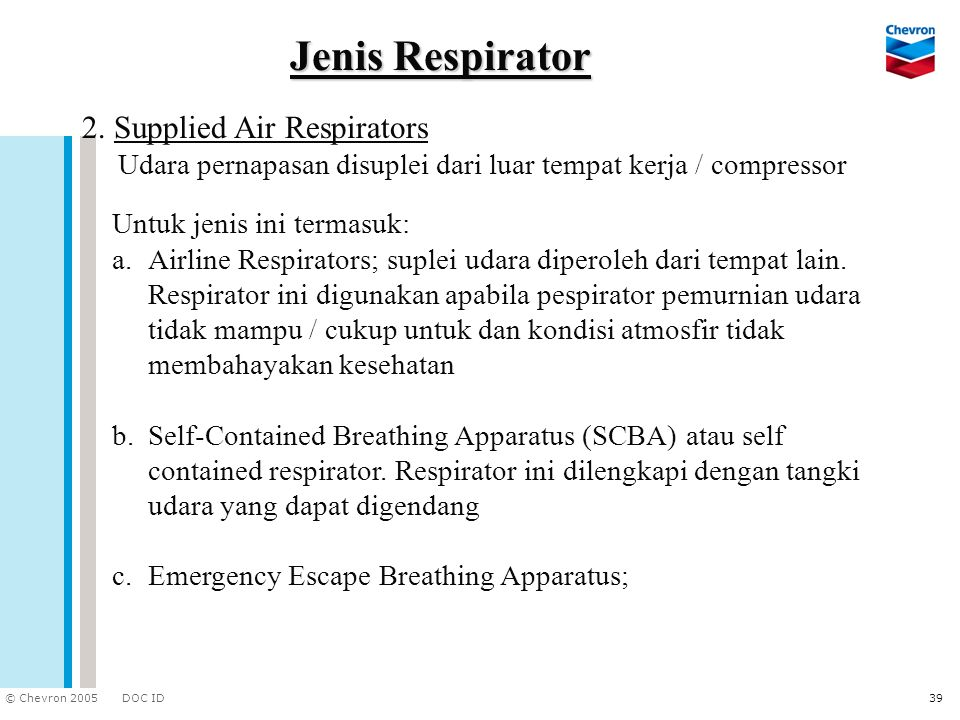 Jenis Respirator 2. Supplied Air Respirators