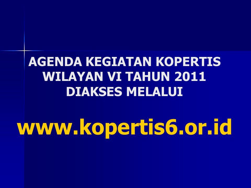 AGENDA KEGIATAN KOPERTIS WILAYAN VI TAHUN 2011 DIAKSES MELALUI www