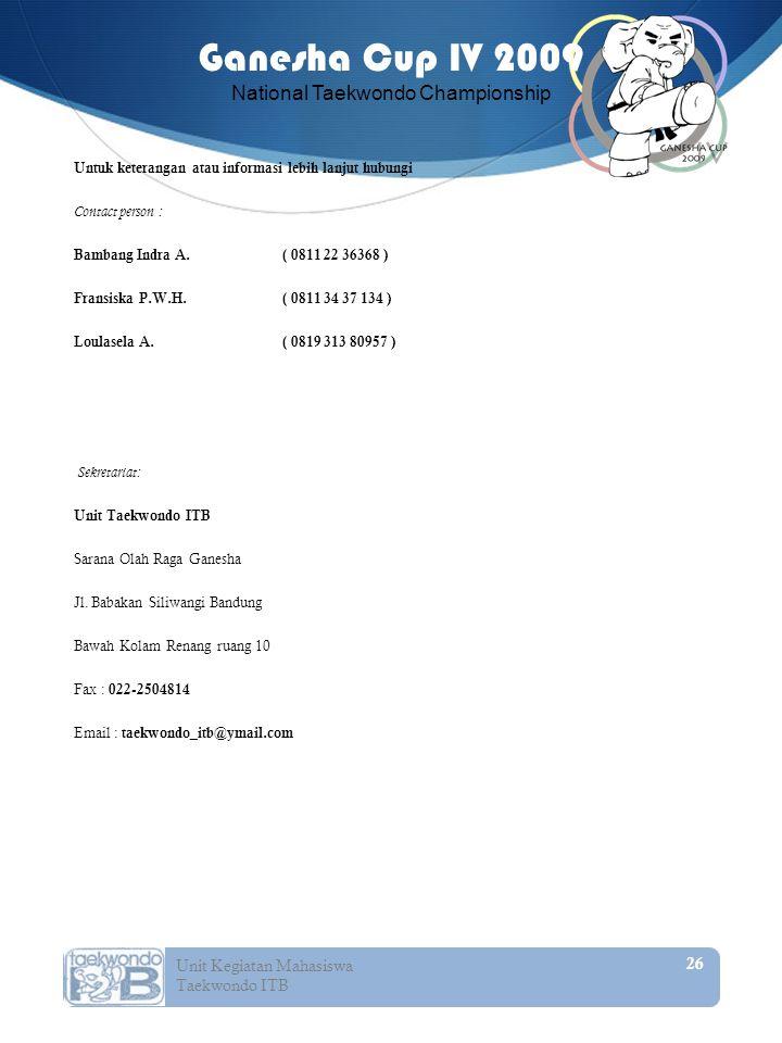 Untuk keterangan atau informasi lebih lanjut hubungi Contact person : Bambang Indra A.