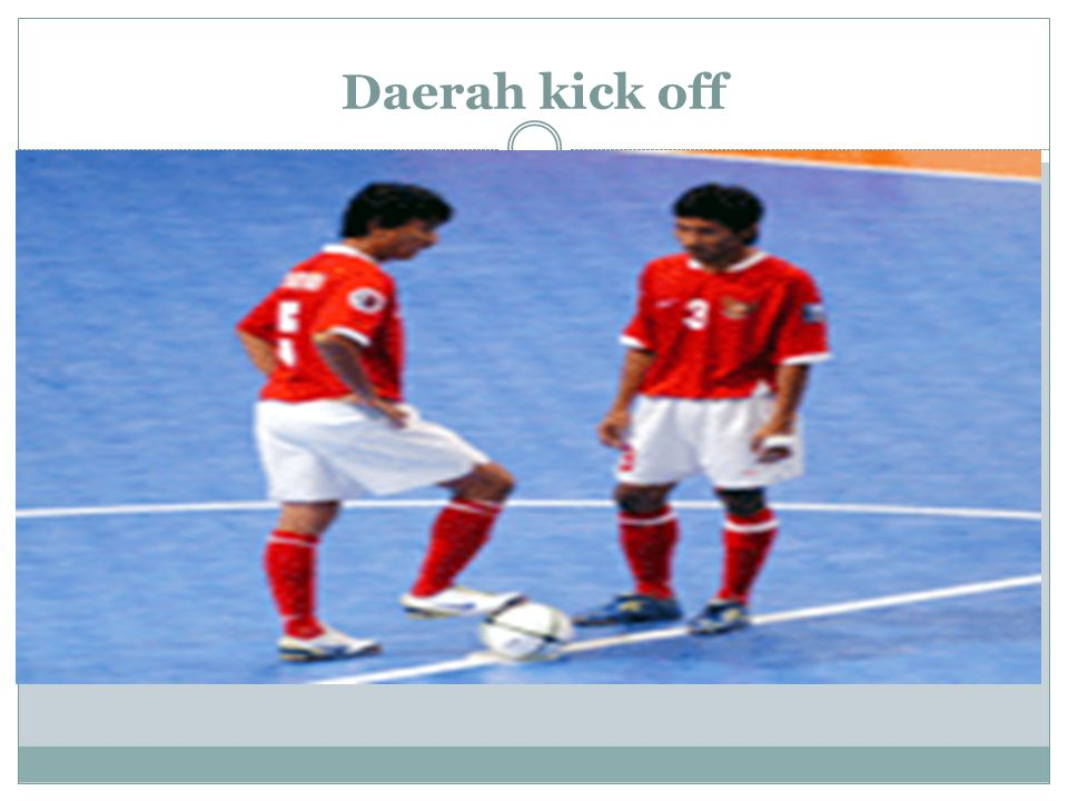 Daerah kick off