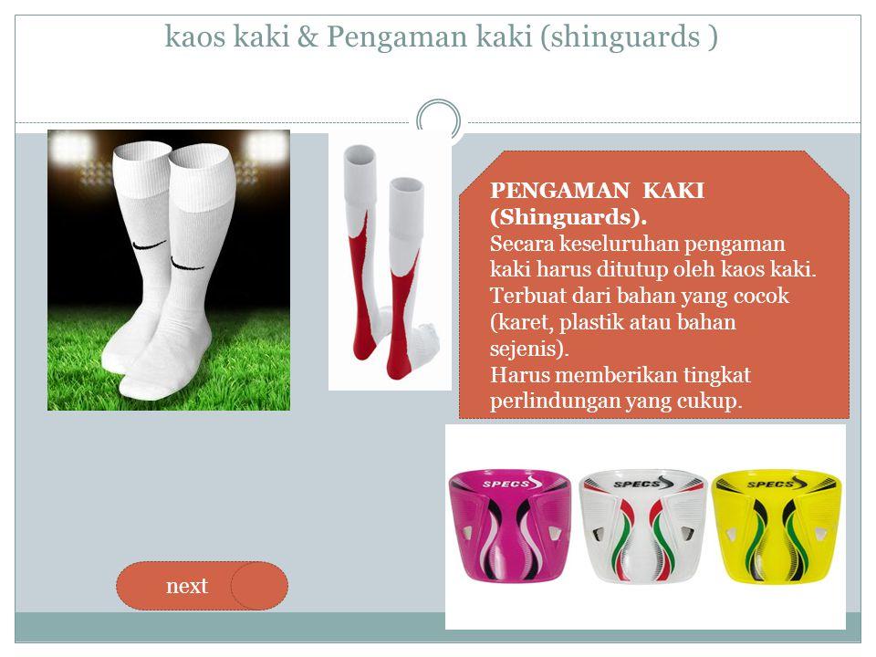 kaos kaki & Pengaman kaki (shinguards )