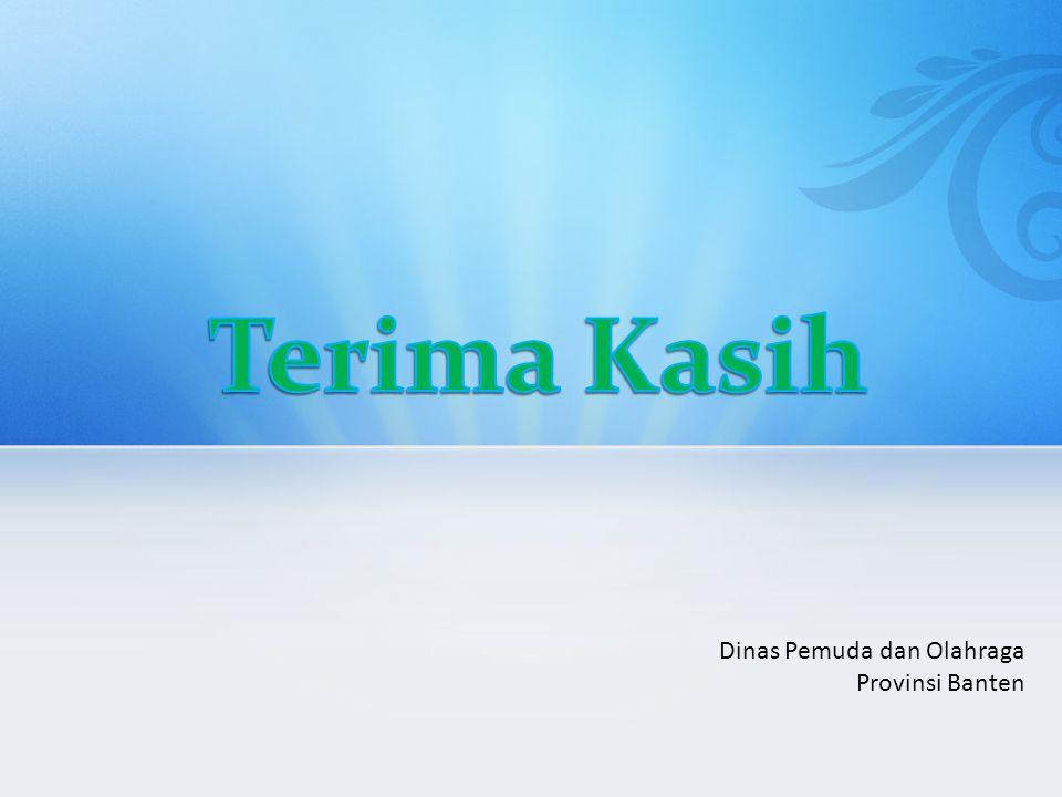 Terima Kasih Dinas Pemuda dan Olahraga Provinsi Banten