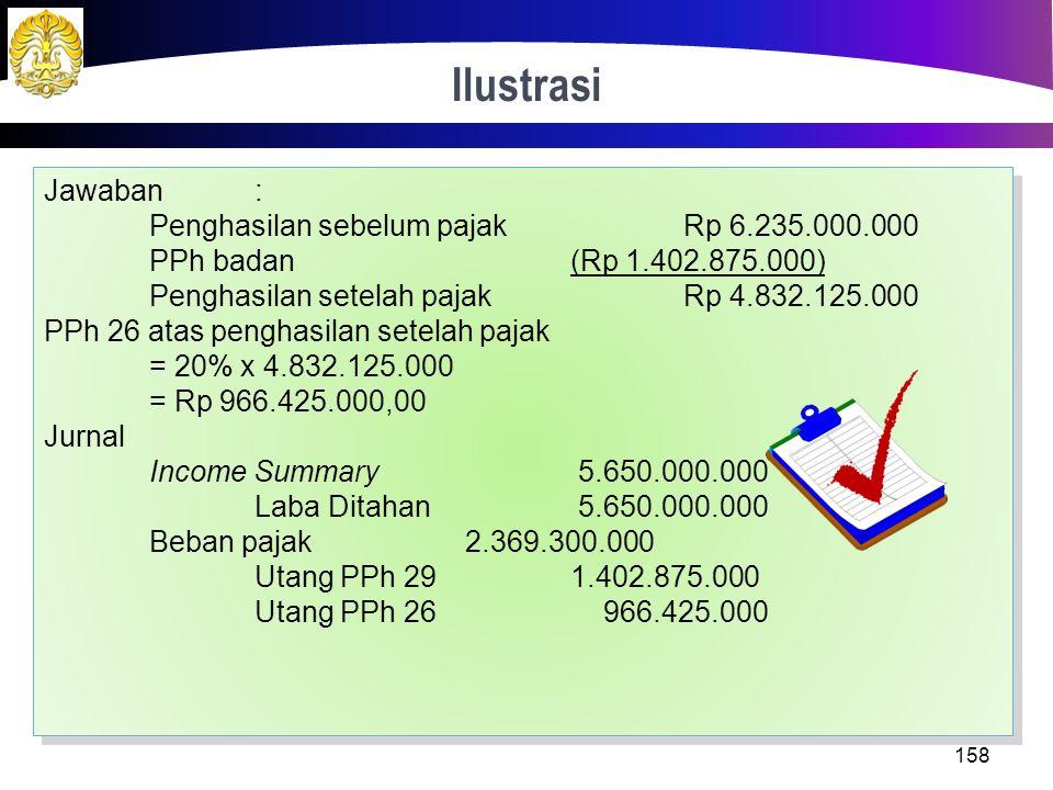 Ilustrasi Jawaban : Penghasilan sebelum pajak Rp 6.235.000.000