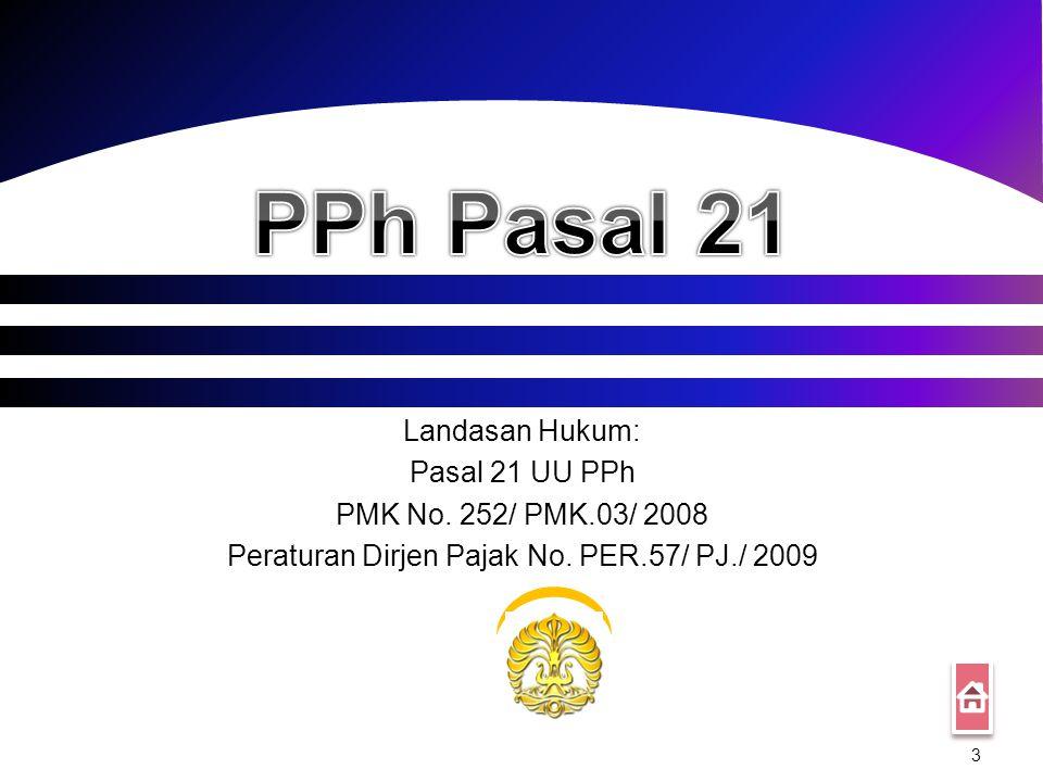 Peraturan Dirjen Pajak No. PER.57/ PJ./ 2009