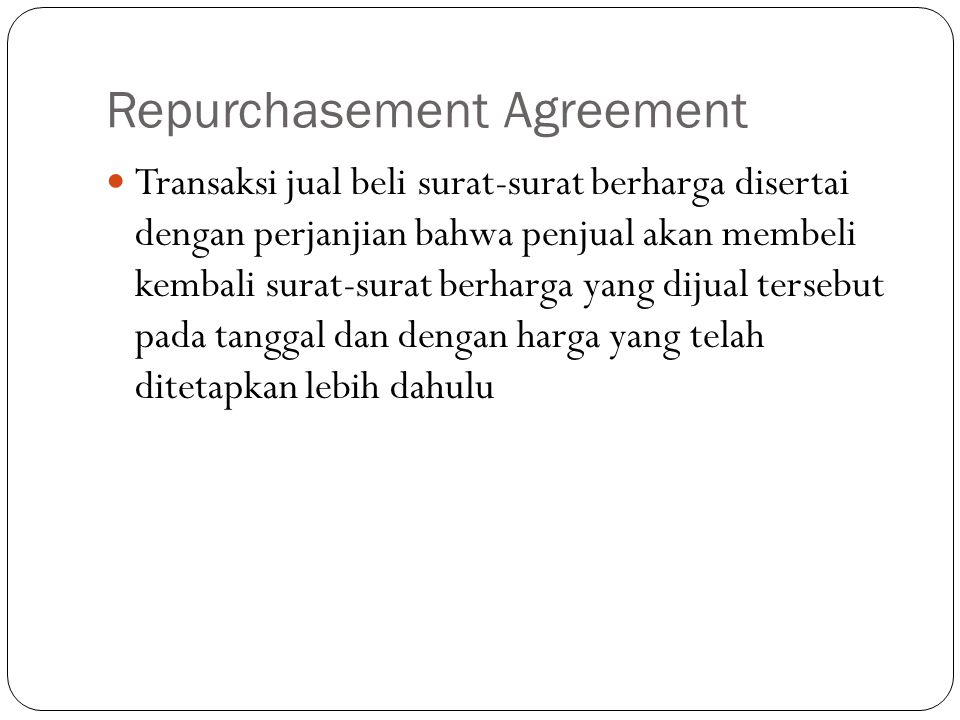 Repurchasement Agreement