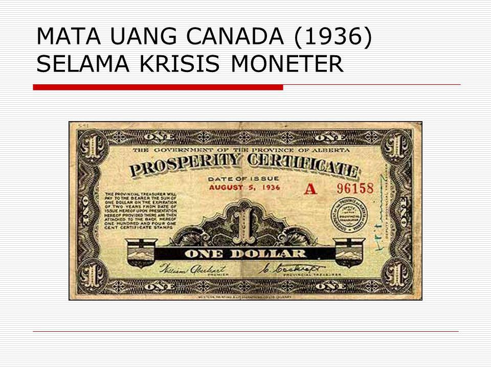 MATA UANG CANADA (1936) SELAMA KRISIS MONETER