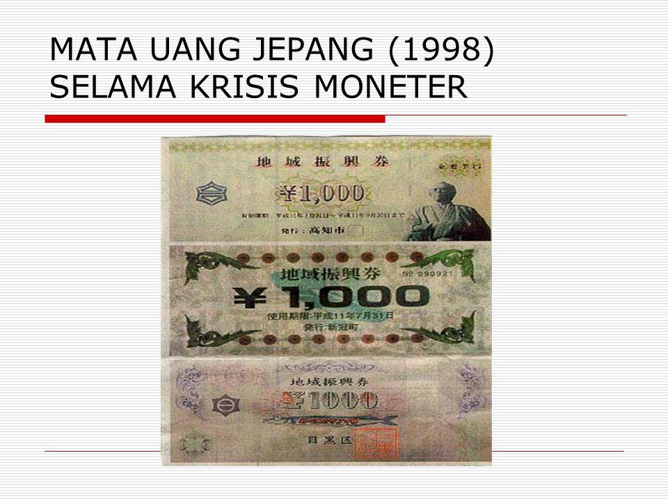 MATA UANG JEPANG (1998) SELAMA KRISIS MONETER