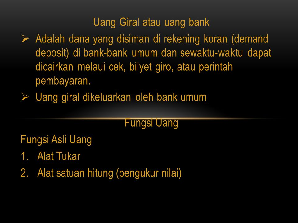 Uang Giral atau uang bank