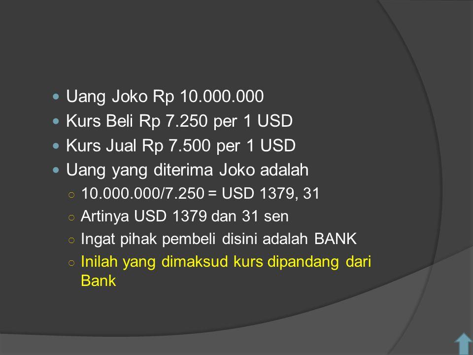 Uang yang diterima Joko adalah