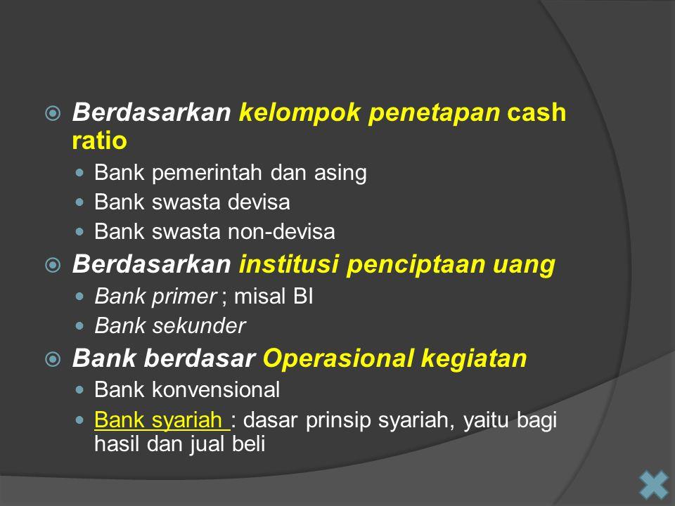 Berdasarkan kelompok penetapan cash ratio