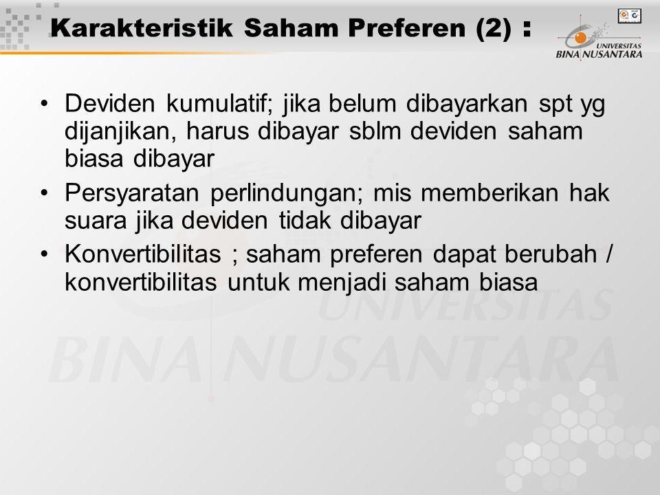 Karakteristik Saham Preferen (2) :