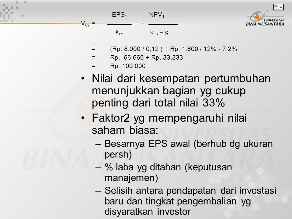 Faktor2 yg mempengaruhi nilai saham biasa:
