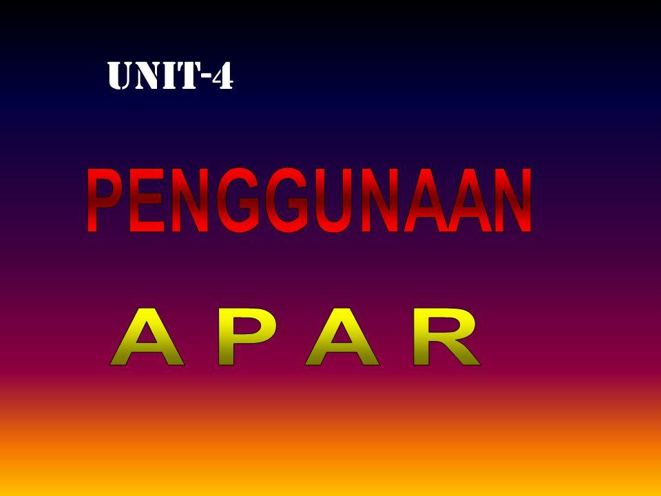 UNIT-4 PENGGUNAAN A P A R