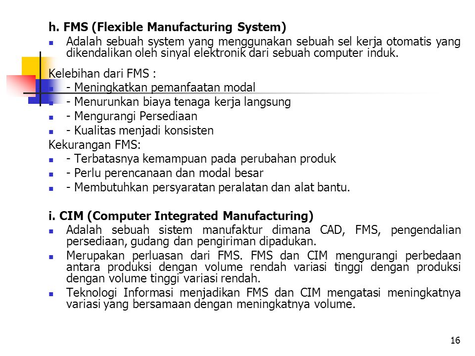 h. FMS (Flexible Manufacturing System)