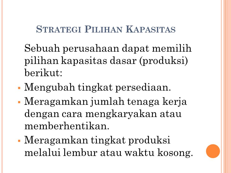 Strategi Pilihan Kapasitas